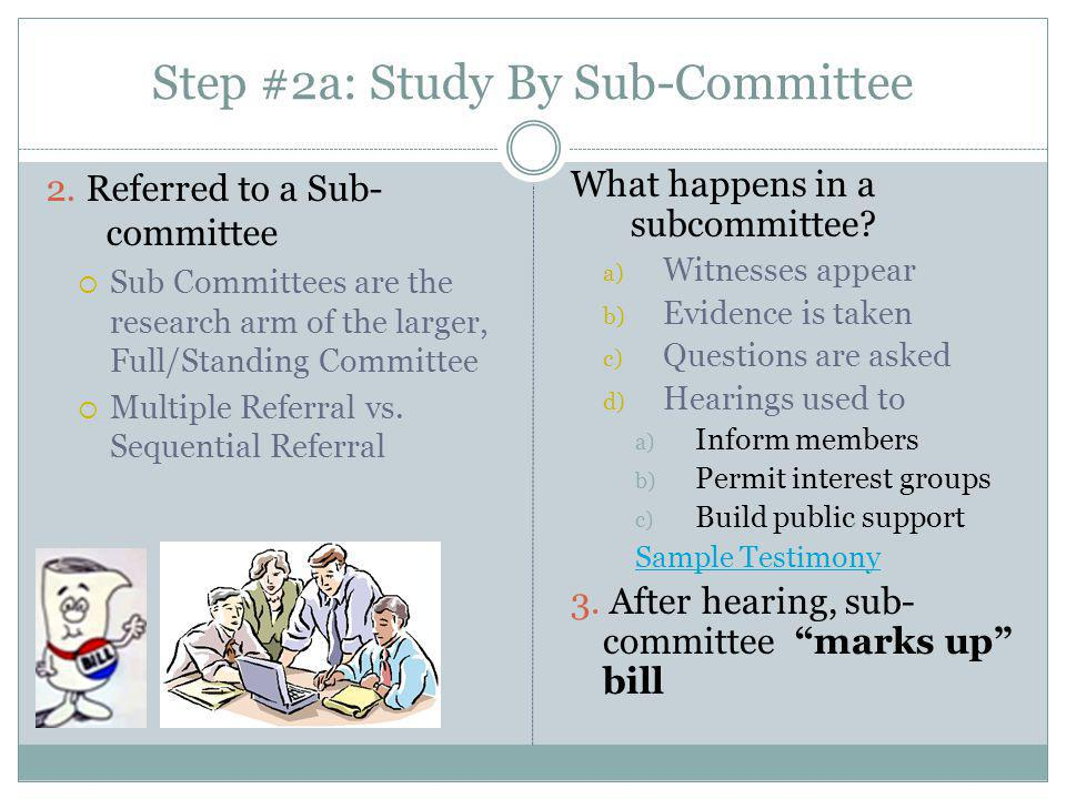 Step #2a: Study By Sub-Committee