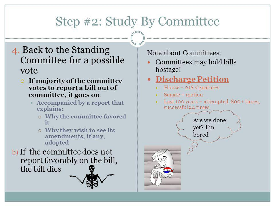 Step #2: Study By Committee