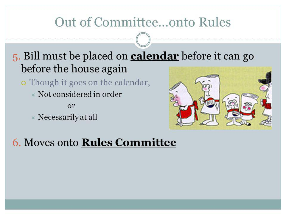 Out of Committee…onto Rules