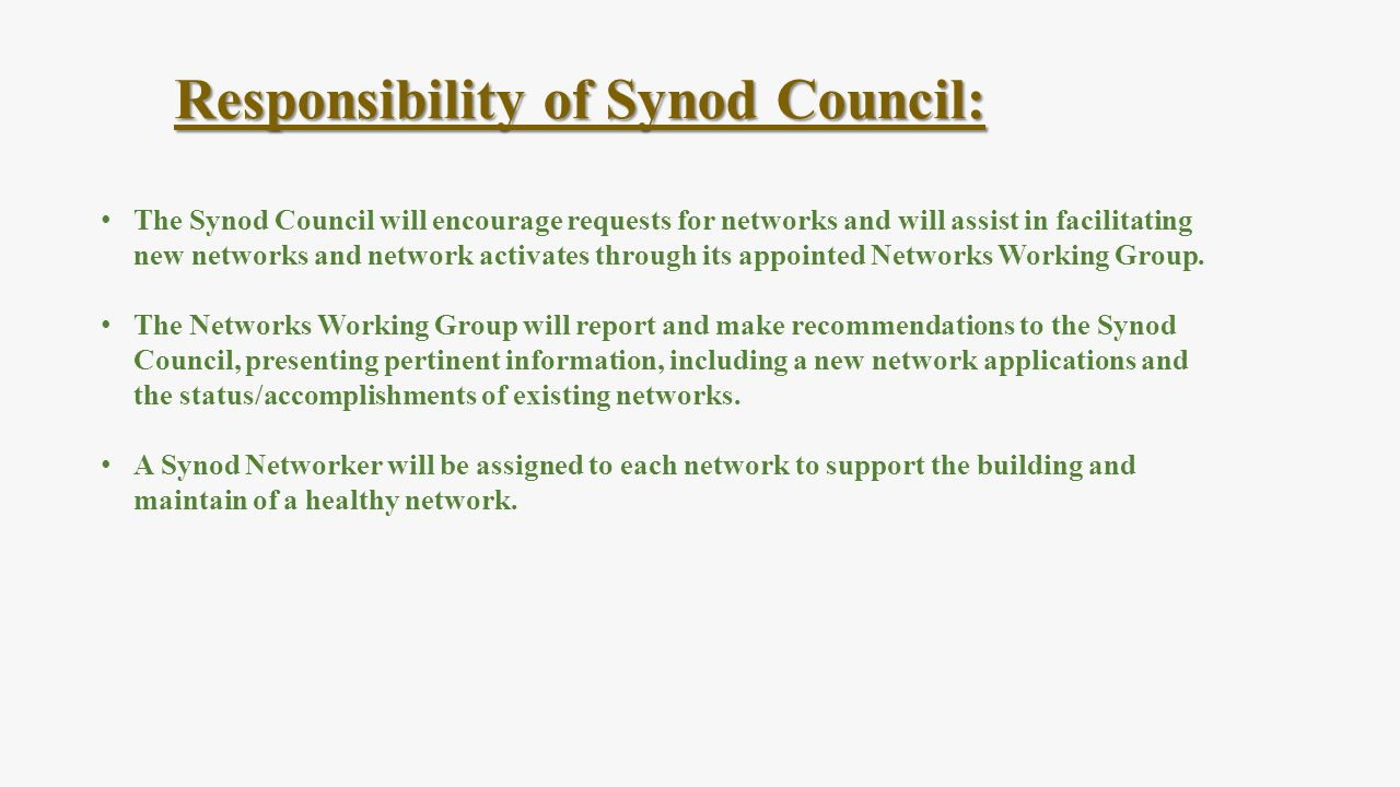 Responsibility of Synod Council: