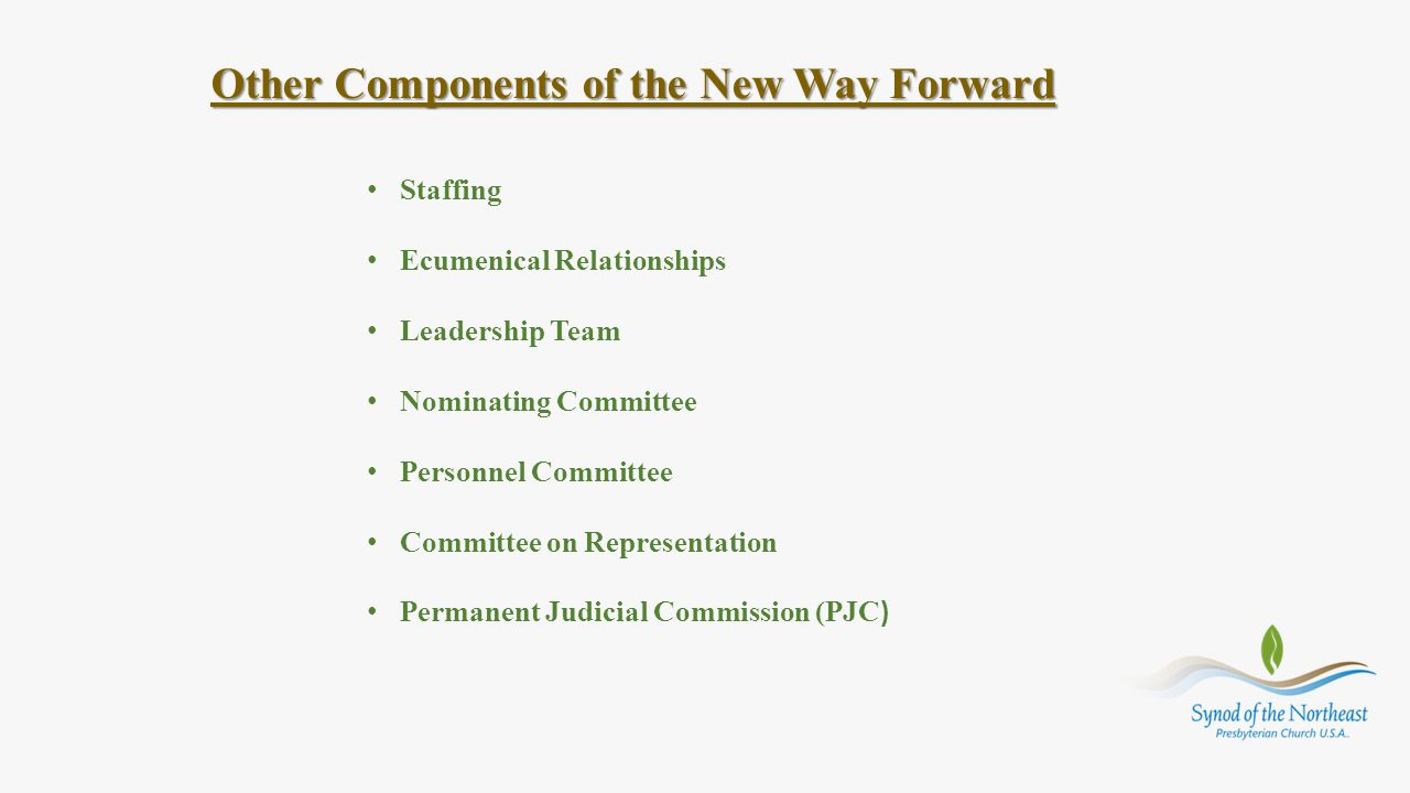 Other Components of the New Way Forward