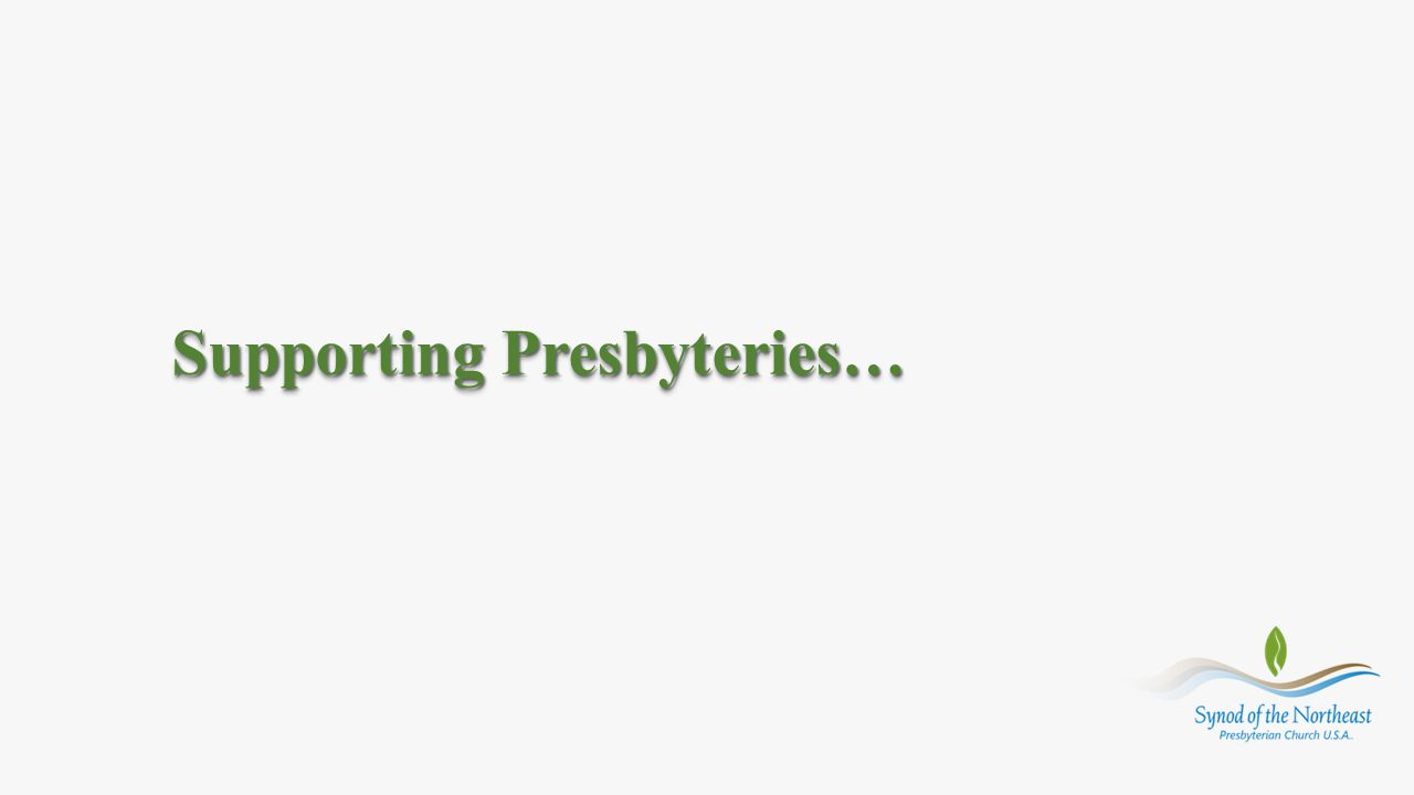 Supporting Presbyteries…