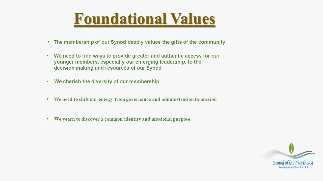 The membership of our Synod deeply values the gifts of the community