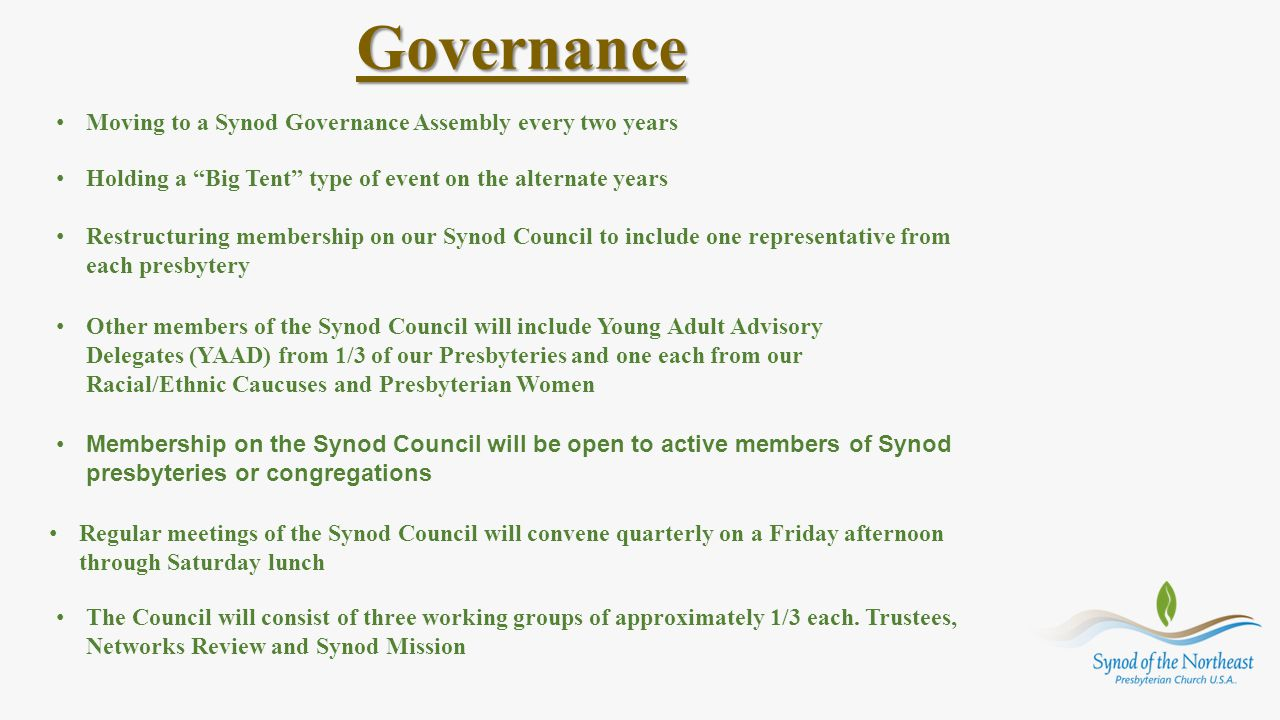 Governance Moving to a Synod Governance Assembly every two years