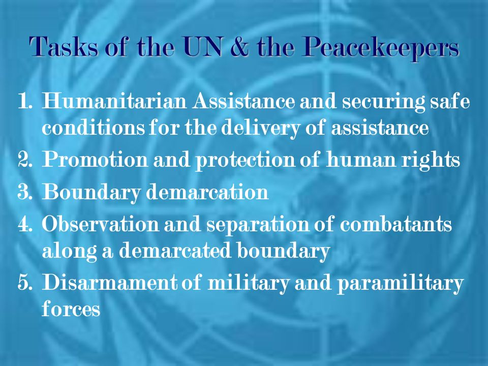 Tasks of the UN & the Peacekeepers