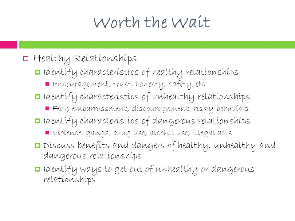 Worth the Wait Healthy Relationships