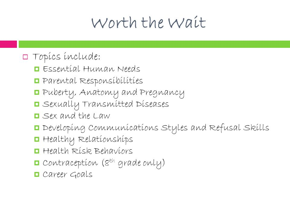 Worth the Wait Topics include: Essential Human Needs