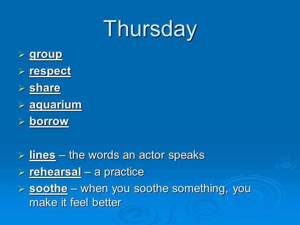 Thursday group respect share aquarium borrow