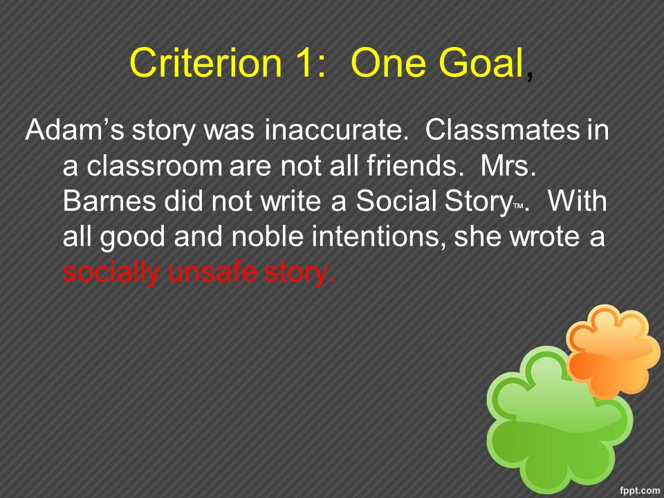 Criterion 1: One Goal,