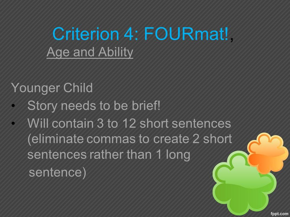 Criterion 4: FOURmat!, Age and Ability Younger Child