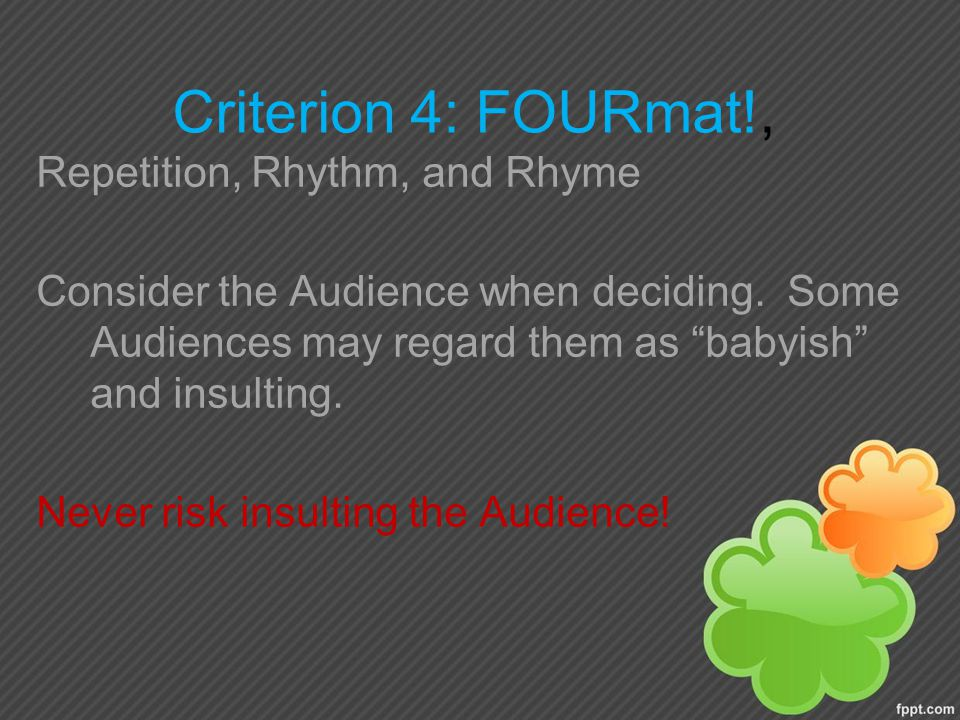 Criterion 4: FOURmat!, Repetition, Rhythm, and Rhyme