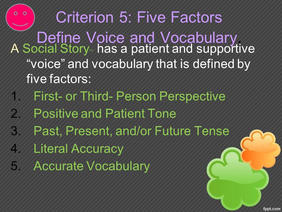 Criterion 5: Five Factors Define Voice and Vocabulary,