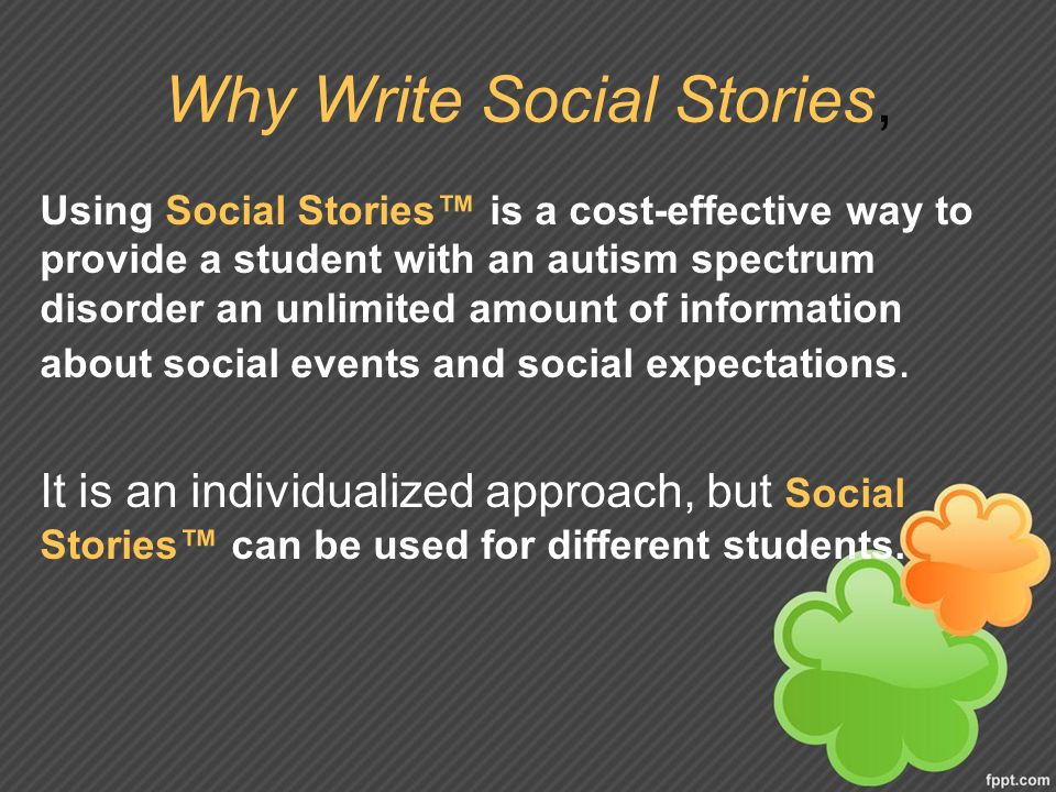 Why Write Social Stories,