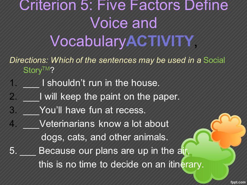 Criterion 5: Five Factors Define Voice and VocabularyACTIVITY,