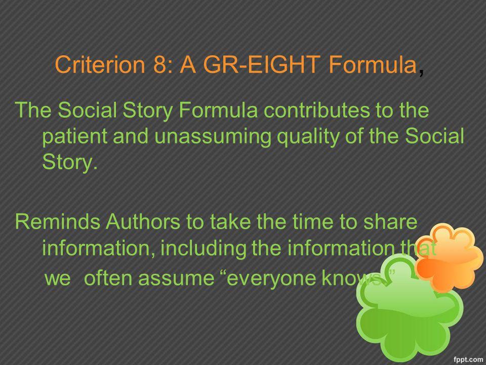 Criterion 8: A GR-EIGHT Formula,