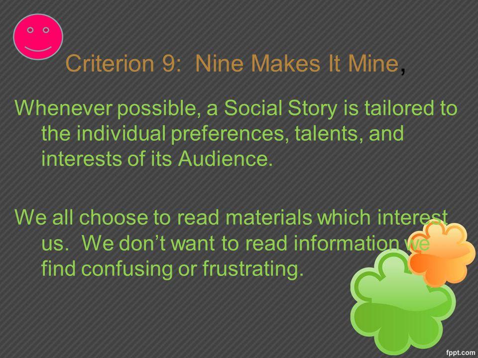 Criterion 9: Nine Makes It Mine,