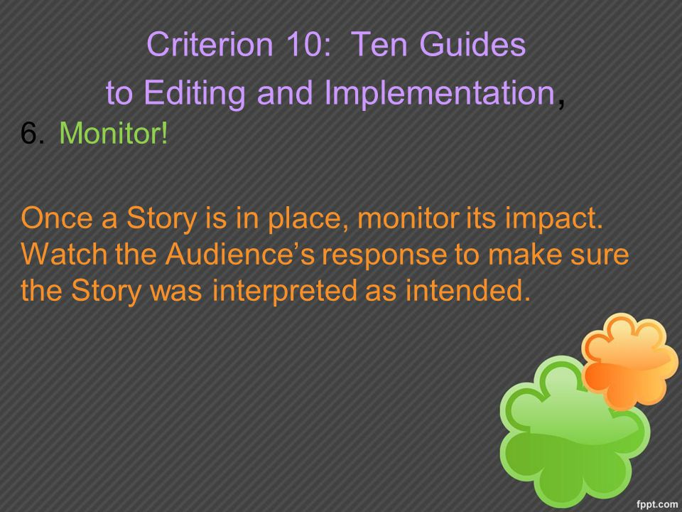 Criterion 10: Ten Guides to Editing and Implementation,
