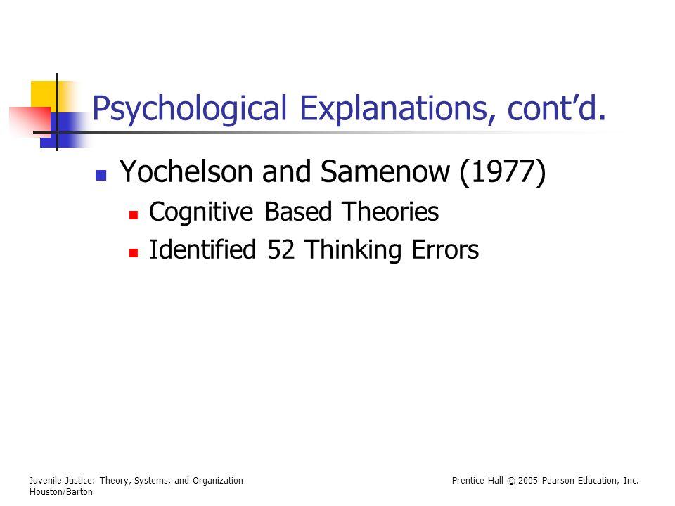 Psychological Explanations, cont'd.