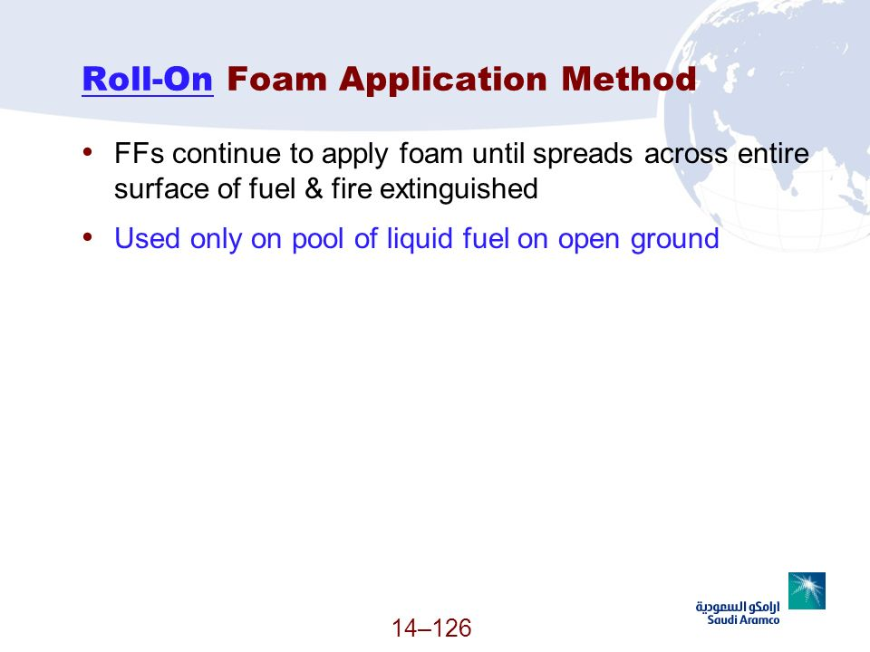 Roll-On Foam Application Method