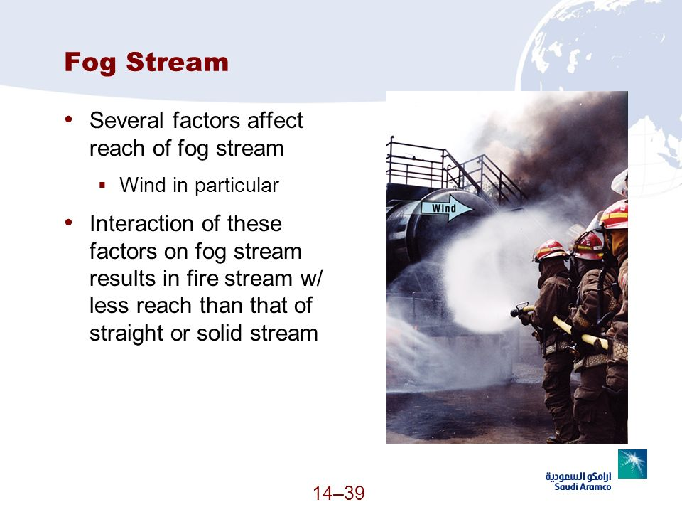 Fog Stream Several factors affect reach of fog stream