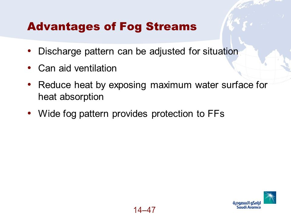 Advantages of Fog Streams