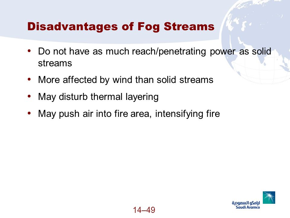 Disadvantages of Fog Streams