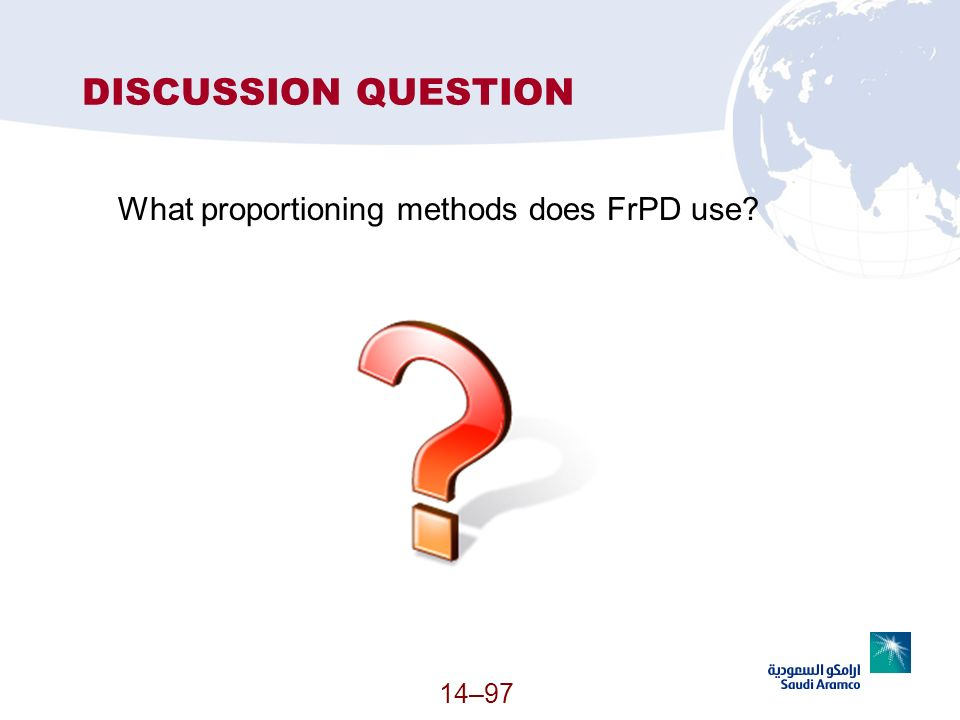 DISCUSSION QUESTION What proportioning methods does FrPD use