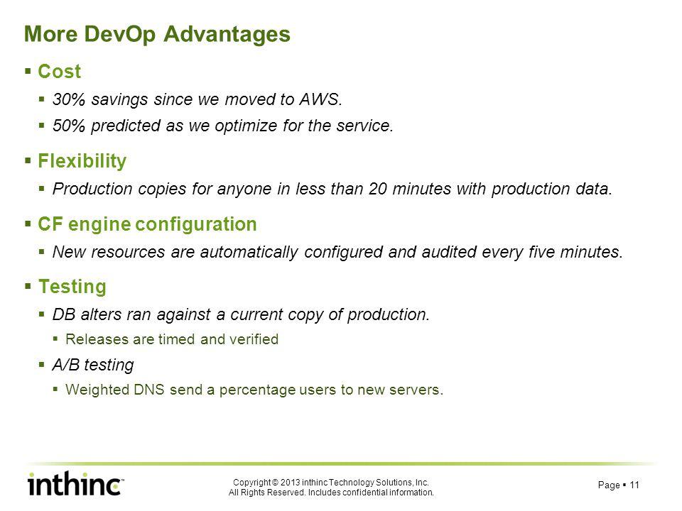 More DevOp Advantages Cost Flexibility CF engine configuration Testing