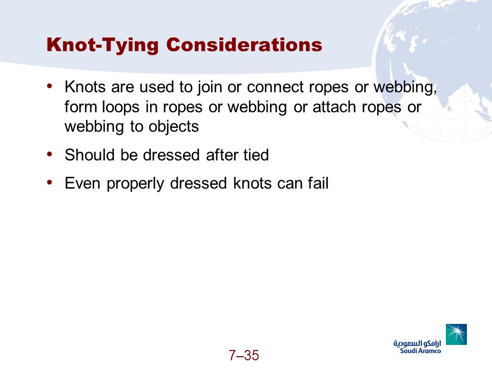 Knot-Tying Considerations
