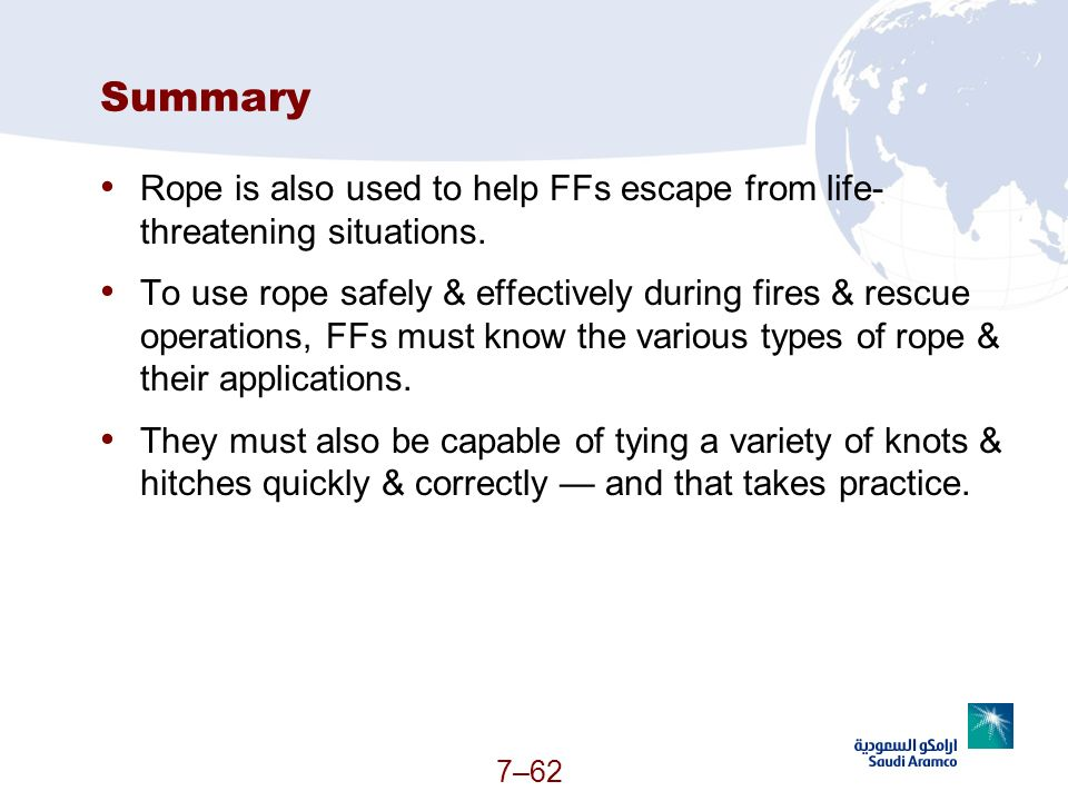 Summary Rope is also used to help FFs escape from life-threatening situations.