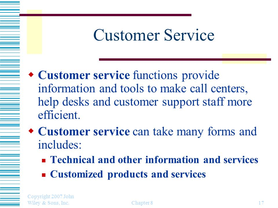 Customer Service Customer service functions provide information and tools to make call centers, help desks and customer support staff more efficient.