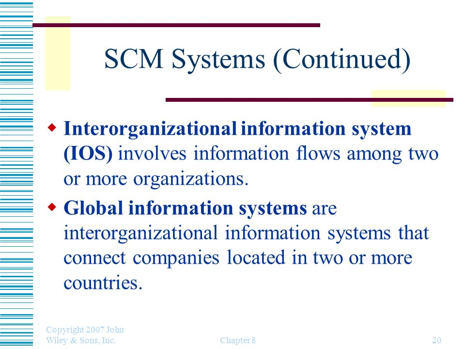 SCM Systems (Continued)