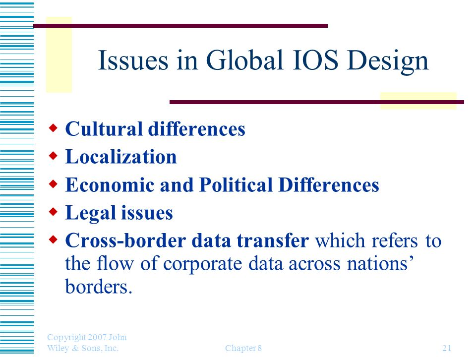 Issues in Global IOS Design