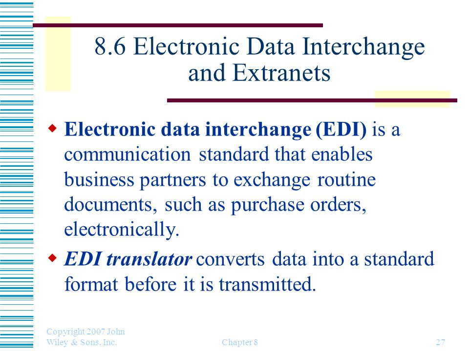 8.6 Electronic Data Interchange and Extranets