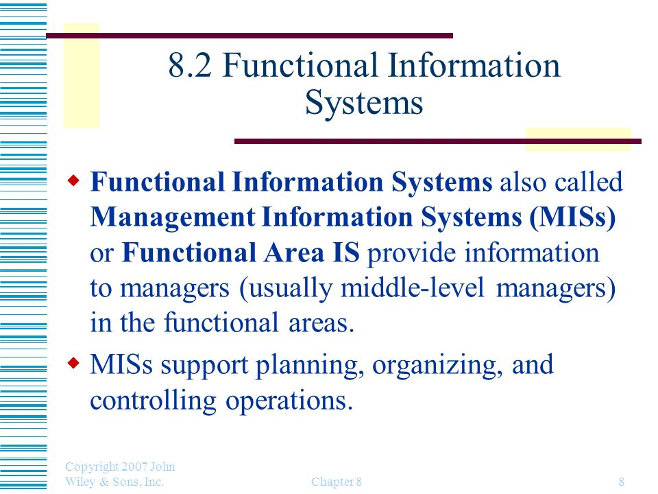 8.2 Functional Information Systems