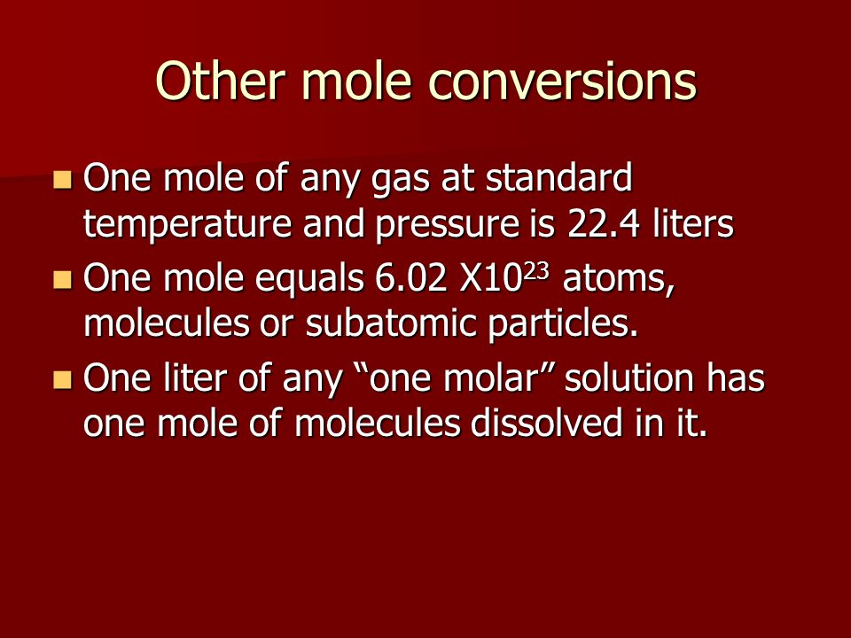 Other mole conversions