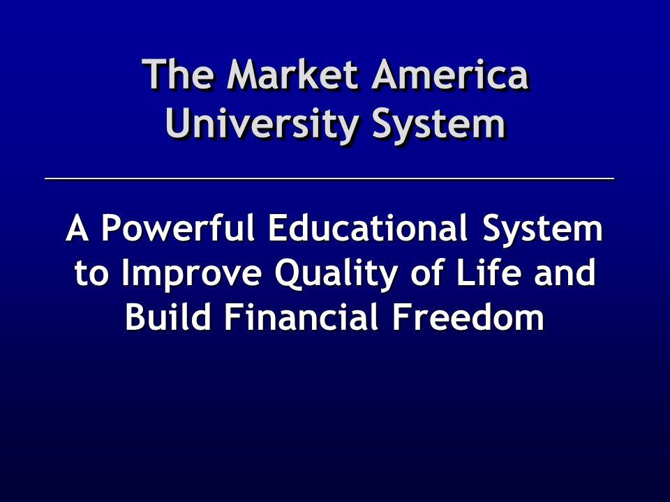 The Market America University System