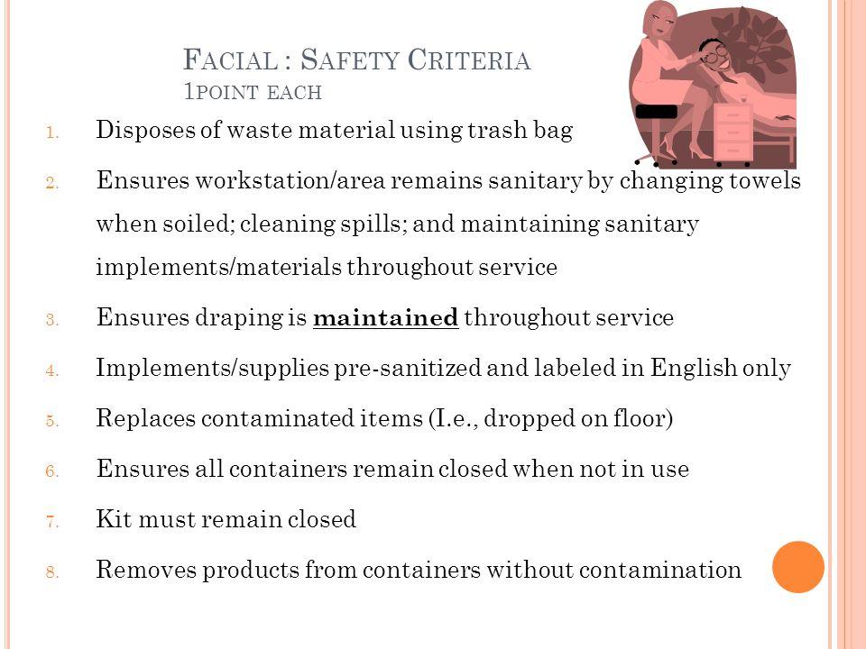 Facial : Safety Criteria 1point each