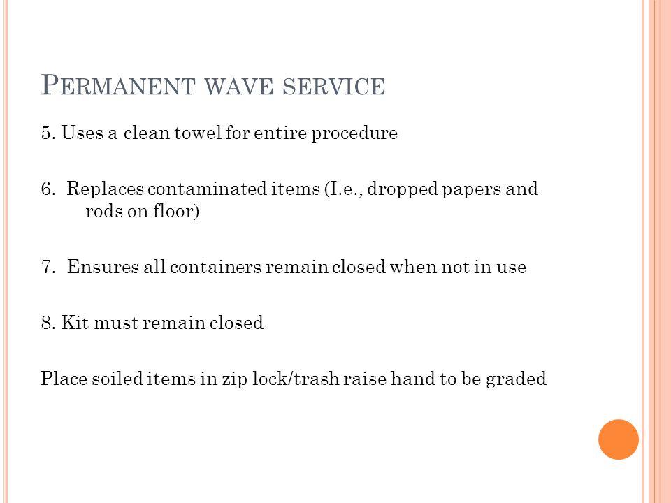 Permanent wave service