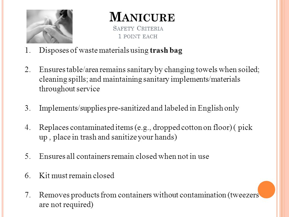 Manicure Safety Criteria 1 point each
