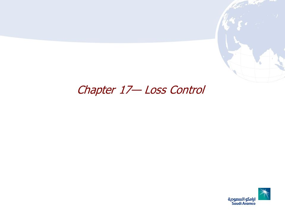 Chapter 17— Loss Control
