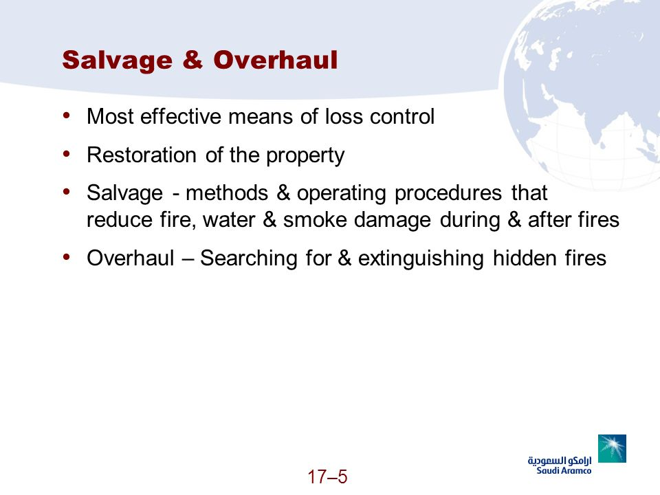 Salvage & Overhaul Most effective means of loss control