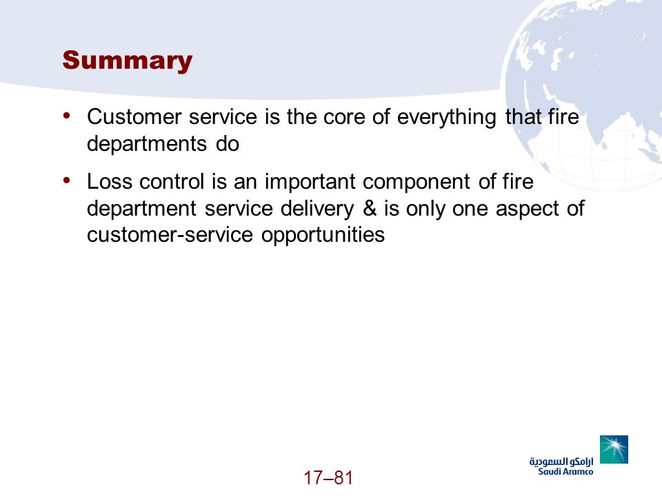 Summary Customer service is the core of everything that fire departments do.