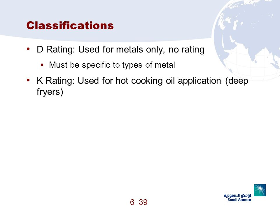 Classifications D Rating: Used for metals only, no rating