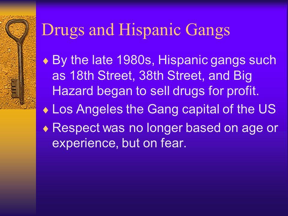 Drugs and Hispanic Gangs