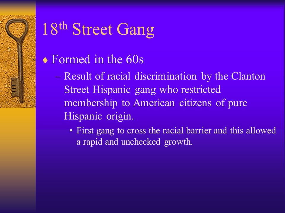 18th Street Gang Formed in the 60s