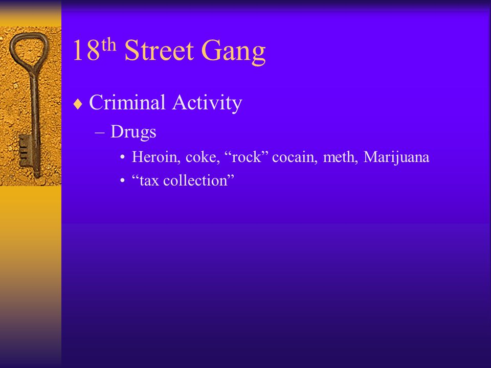 18th Street Gang Criminal Activity Drugs