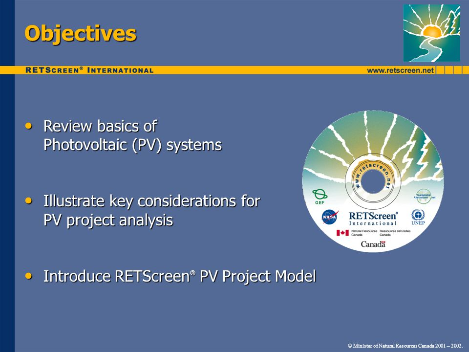 Objectives Review basics of Photovoltaic (PV) systems