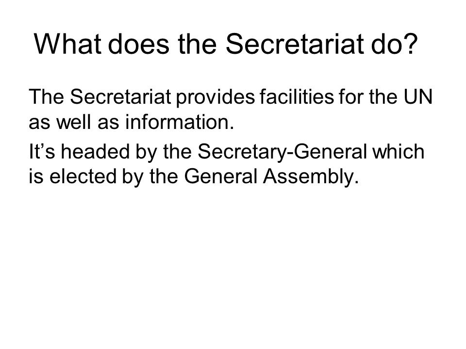 What does the Secretariat do