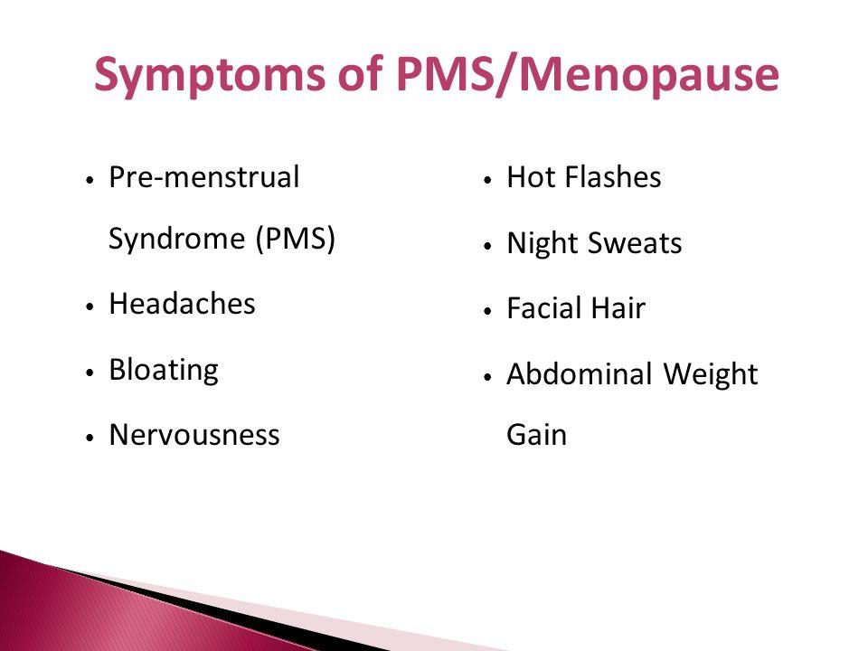 Symptoms of PMS/Menopause